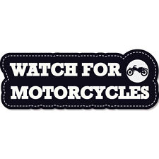 "Watch For Motorcycles Warning Danger Safety car bumper sticker decal 8"" x 3"""
