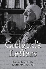 Gielgud's Letters: John Gielgud in His Own Words, Gielgud, John