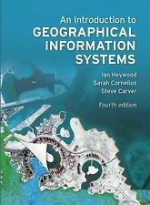 An Introduction to Geographical Information Systems, Ian Heywood, Paperback, 4th
