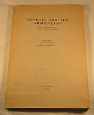 ARMENIA AND THE ARMENIANS New York Public Library 1919 1st Edition