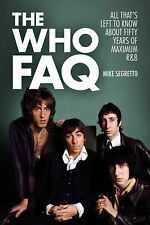 The Who FAQ by Mike Segretto (2014, Paperback)