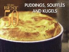 Puddings, Souffles and Kugels by Bristol Publishing and Dona Z. Meilach...