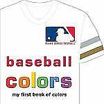 MLB Baseball Colors : My First Book of Colors by Brad M. Epstein (2013,...