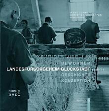 Landesfürsorgeheim Glückstadt 1949-74 (2010, Geb. Ausgabe) - Mit Interview-CD