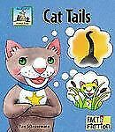 Cat Tails (Fact and Fiction: Animal Tales)