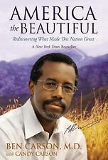 America the Beautiful Signature Edition: Rediscovering What Made This Nation Gre