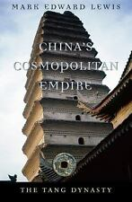 China's Cosmopolitan Empire: The Tang Dynasty (History of Imperial China) by Le
