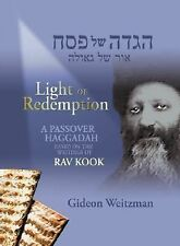 Light of Redemption: A Passover Haggadah Based on the Writings of Rav Kook