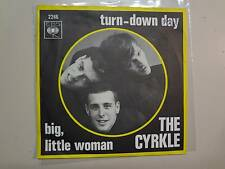 "CYRKLE:  Turn-Down Day 2:59-Big,Little Woman 2:30-Holland 7"" 1966 CBS 2246, PSL"