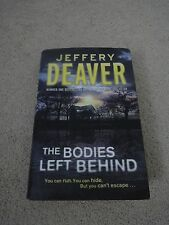 The Bodies Left Behind – Used, Jeffrey Deaver, 2008, HB