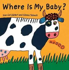 Where Is My Baby? by Harriet Ziefert (2012, Board Book)