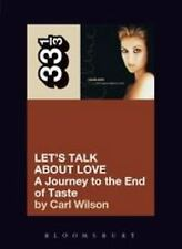 33 1/3: Celine Dion's Let's Talk about Love : A Journey to the End of Taste...