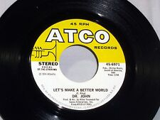 Dr. John: Let's Make a Better World / Me - You = Loneliness  [Unplayed Copy]