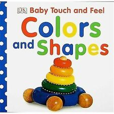 Baby Touch and Feel: Colors and Shapes Baby Touch & Feel