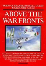Above the War Fronts: A Complete Record of the British Two Seater-ExLibrary