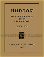 Hudson Illustrated Parts Book 1930 1931 1932 1933 1934 1935 1936 1937 1938 1939