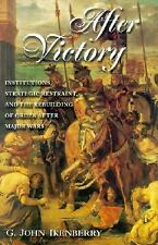 Princeton Studies in International History and Politics: After Victory :...