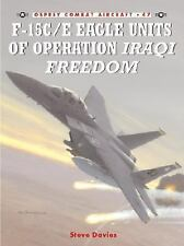 OSPREY COMBAT AIRCRAFT #47 F-15C/E EAGLE UNITS OPERATION IRAQI FREEDOM NEW
