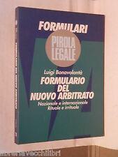FORMULARIO DEL NUOVO ARBITRATO Nazionale e internazionale Luigi Bonavolonta di e