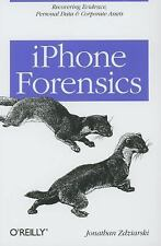 iPhone Forensics : Recovering Evidence, Personal Data and Corporate Assets by...
