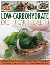 Low-Carbohydrate Diet for Health: More than 50 Delicious and Healthy Low-Carboyh