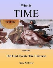 What is Time: answers Did God Create The Universe