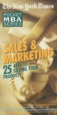 The New York Times Pocket MBA: NYT Sales and Marketing : 25 Keys to Selling...
