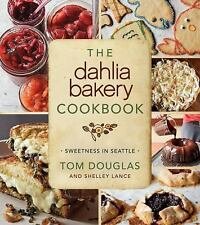 The Dahlia Bakery Cookbook: Sweetness in Seattle, Douglas, Tom, Very Good Book