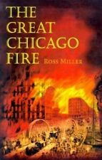The Great Chicago Fire, Ross Miller