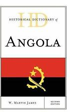Historical Dictionary of Angola (Historical Dictionaries of Africa) by W. Marti