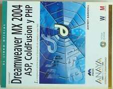 DREAMWEAVER MX 2004 ASP, COLDFUSIÓN Y PHP - LIBRO OFICIAL CON CD-ROM -VER ÍNDICE