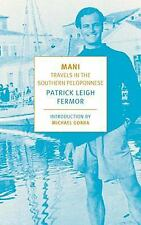 Mani: Travels in the Southern Peloponnese New York Review Books Classics