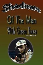 Shadows of the Men with Green Faces by Richard Kimball (2011, Paperback)