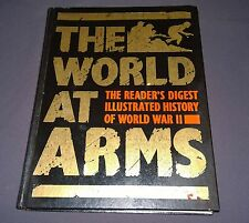 The World At Arms Book Readers Digest Illustrated History Of WWII World War 2