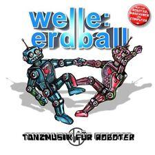 WELLE ERDBALL Tanzmusik für Roboter CD 2014