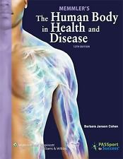 Memmler's the Human Body in Health and Disease by Barbara Cohen (2012, Print,...