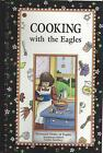 *FEDERAL HEIGHTS CO 2000 COOKING WITH THE EAGLES COOK BOOK *LADIES AUXILIARY