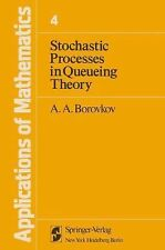 Stochastic Processes in Queueing Theory (Applications of Mathematics, Vol. 4)