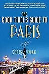 NEW - The Good Thief's Guide to Paris: A Mystery by Chris Ewan