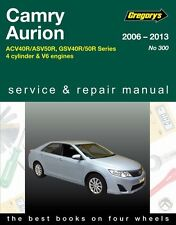 Gregory's Service & Repair Manual Toyota Camry Aurion 2006-2013 OWNERS WORKSHOP