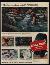 1954 I'd Drive Anywhere To Fish - Richard Carlton - ATLAS Tires - VINTAGE AD