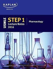 USMLE Step 1 Pharmacology Lecture Notes 2016 by Kaplan (2016, Paperback)
