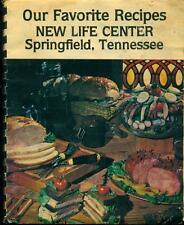 1984 NEW LIFE CENTER COOKBOOK, OUR FAVORITE RECIPES, SPRINGFIELD, TN