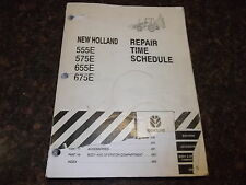 NEW HOLLAND 555E 575E 655E 675E LOADER BACKHOE REPAIR TIME SCHEDULE MANUAL