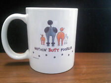 11 oz Ceramic Mug - Nothin' Butt Poodles