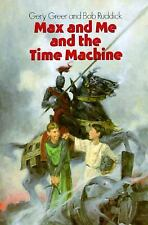 Max and Me and the Time Machine Greer, Gery Paperback