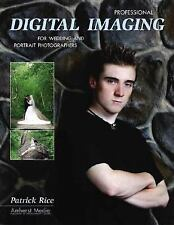 Professional Digital Imaging for Wedding and Portrait Photographers-ExLibrary