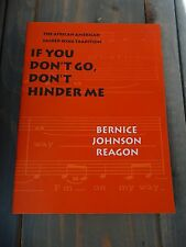 If You Don't Go, Don't Hinder Me: The African American Sacred Song Tradition LN