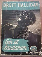 Brett Halliday: Gin et laudanum / Le Livre Plastic La Tour de Londres