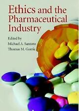 Ethics and the Pharmaceutical Industry  Hardcover